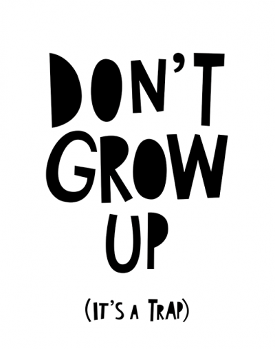 Dont-grow-up.png